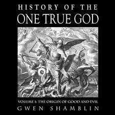 history of the one true god weigh ministries