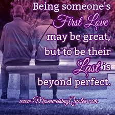 being someone u0027s first love u2013 mesmerizing quotes