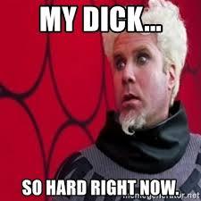 Hard Dick Meme - my dick so hard right now mugatu meme generator