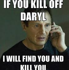 Walking Dead Meme Daryl - no words for the reason i don t wanna start another uproar how