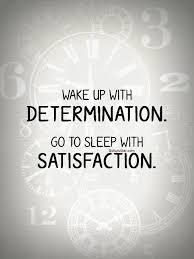 determination quote pics unique determination quote sleep with satisfaction goluputtar com