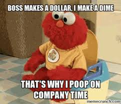 Boss Meme - makes a dollar i make a dime