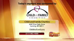 child and family charities 9 11 17 fox 47 news wsym lansing