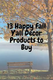 happy fall y u0027all decorative items for the festive fall season