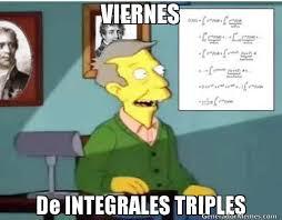 Meme Viernes - viernes de integrales triples meme de viernes de transformadas