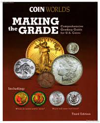 making the grade comprehensive grading guide for u s coins 35 99