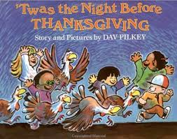 twas the before thanksgiving by dav pilkey e pil