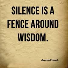 silence is a fence around wisdom german proverb leadership