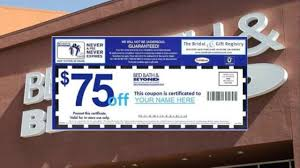 75 mother u0027s day coupon at bed bath u0026 beyond is a scam abc13 com