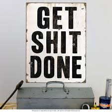 get shit done motivational wall decal funny wall decals zoom