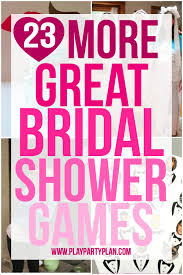 bridal shower for large groups 23 more bridal shower play party plan
