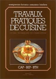 livre cap cuisine la cuisine de référence technique et préparations de base fiches