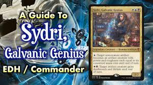 mtg a guide to sydri galvanic genius esper commander edh for