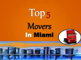 5 movers in miami fl moving companies