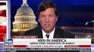 fox news tucker carlson launches men in america segment daily