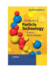 introduction to particle technology 2nd ed martin rhodes