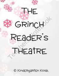 readers theatre scripts for how the grinch stole