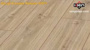 Kronotex Laminate Flooring Sàn Gỗ Kronotex Robusto D3073 Youtube