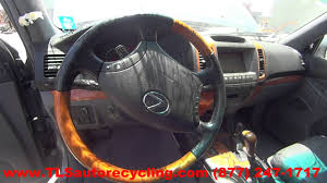 lexus gx470 years parting out 2005 lexus gx 470 stock 6193pr tls auto recycling