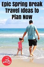 epic travel ideas to plan now family