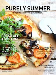 Summer Lunches Entertaining Purely Summer Magazine July 2014 By Purely Elizabeth Issuu