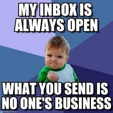 Inbox Meme - my inbox is always open success kid meme on memegen