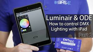 dmx light control software for ipad luminair ode dmx lighting with iphone ipad how to part 2 youtube