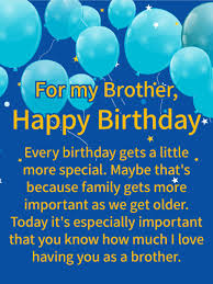 i love having you happy birthday wishes card for brother