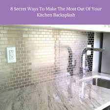 how to make a backsplash in your kitchen 8 secret ways to make the most out of your kitchen backsplash png