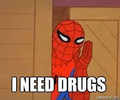 I Need Memes - i need drugs spiderman tree fiddy quickmeme