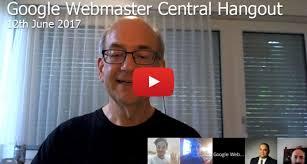 webmaster google webmaster central hangout archives deepcrawl google webmaster hangout notes june 12th 2017