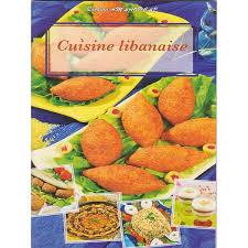 livre cuisine libanaise cuisine libanaise livre 44 images recette de mezze libanais la