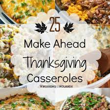 25 make ahead thanksgiving casseroles losing my mind one child