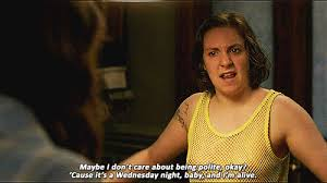 Girls Hbo Memes - 13 witty quotes from girls that prove we love lena dunham