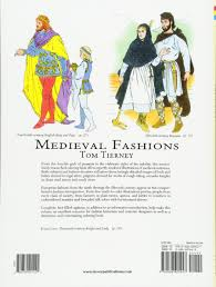 medieval fashions coloring book dover fashion coloring book tom