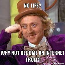 Internet Meme Generator - resized creepy willy wonka meme generator no life why not become an