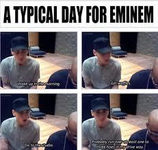 Eminem Rap God Meme - a day in the life of eminem general jackassery pinterest
