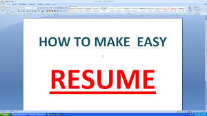 Create Best Resume by How To Make An Simple Resume In Microsoft Word Youtube