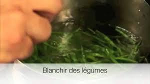 blanchir en cuisine blanchir des légumes les gestes de cuisine