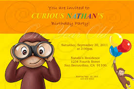 Invitation Card For Get Together Curious George Birthday Invitations Ideas