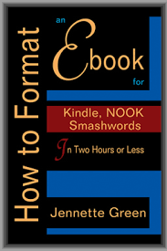format for ebook publishing how to format an ebook for kindle in two hours or less jennette
