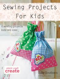sewing projects for kids sewandso