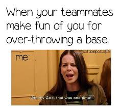 Funny Softball Memes - softball or when you don t touch first base rdotson11
