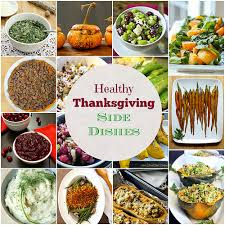 healthy vegetable side dishes for thanksgiving a recipe roundup