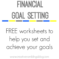 setting financial goals with free printable worksheets creative