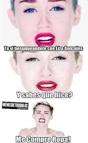 Miley Meme - memes de miley cyrus de best of the funny meme