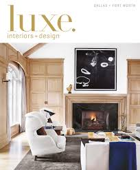 luxe magazine march 2016 dallas fort worth by sandow media llc