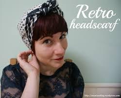 how to tie a retro style headscarf u2013 sew seamless