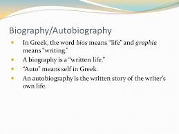 biography definition and characteristics objectives you will be able to 1 read for comprehension 2