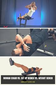 roman chair vs sit up bench vs weight bench what u0027s the difference